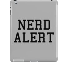 Nerd Alert Funny Quote iPad Case/Skin
