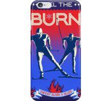 Feel the Burn cross country ski iPhone Case/Skin