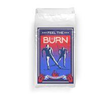 Feel the Burn cross country ski Duvet Cover