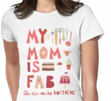 My Mom is Fab Womens Fitted T-Shirt