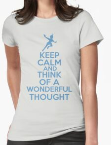 Keep Calm and Think Of A Wonderful Thought Womens Fitted T-Shirt