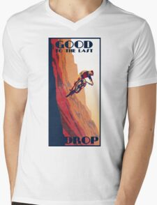 retro style mountain bike poster: Good to the Last Drop Mens V-Neck T-Shirt