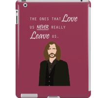 "Sirius Black - ""The ones that love us never really leave us"" iPad Case/Skin"