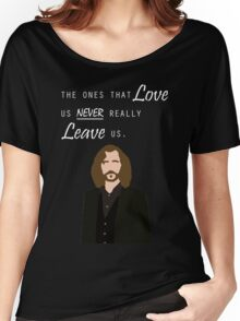 "Sirius Black - ""The ones that love us never really leave us"" Women's Relaxed Fit T-Shirt"