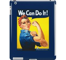 Rosie The Riveter -- We Can Do It iPad Case/Skin