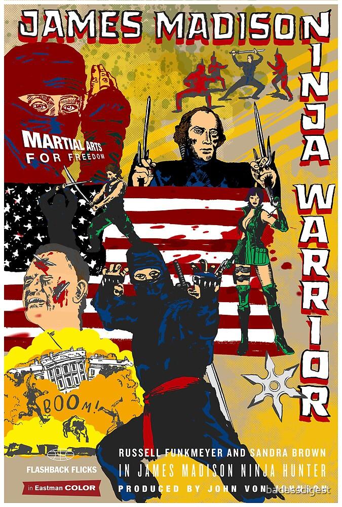 James Madison - Ninja Warrior! by badassdigest