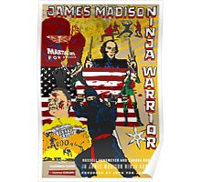 James Madison - Ninja Warrior! Poster