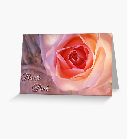 *** THINK PINK *** Greeting Card