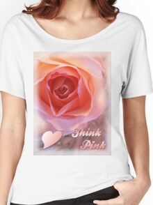 *** THINK PINK *** Women's Relaxed Fit T-Shirt