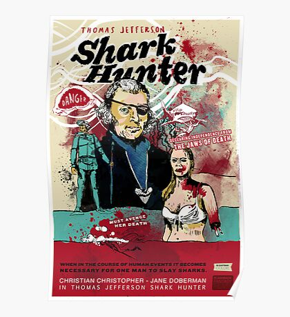 Thomas Jefferson - Shark Hunter! Poster