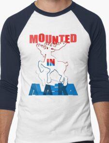 Mounted In Alaska Men's Baseball ¾ T-Shirt