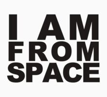 IAM FROM SPACE by Raging Cynicism