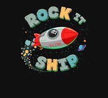 Rock It Ship! Unisex T-Shirt