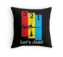3, 2, 1, Let's Jam! Throw Pillow