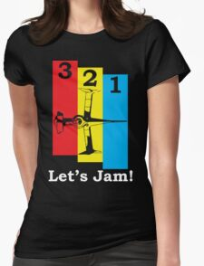 3, 2, 1, Let's Jam! Womens Fitted T-Shirt