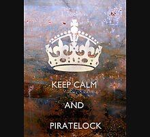 Keep Calm And PirateLock Unisex T-Shirt