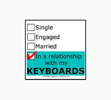 In A Relationship With My Keyboards Unisex T-Shirt