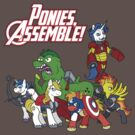 Ponies, assemble! by Pluckyninja
