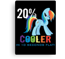 20% cooler in 10 seconds flat Canvas Print