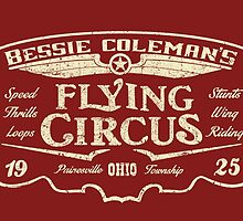 Bessie Coleman's Flying Circus by Robiberg
