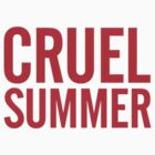 Cruel Summer 1 by ryan2611