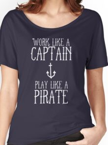 Play Like A Pirate Women's Relaxed Fit T-Shirt