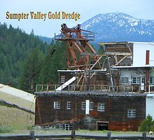 Sumpter Valley Gold Dredge  by BettyEDuncan