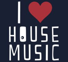 i love house music by lrenato