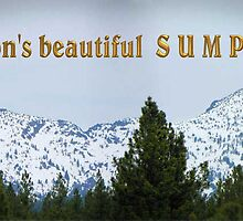 Oregon's Beautiful Sumpter by © Betty E Duncan ~ Blue Mountain Blessings Photography