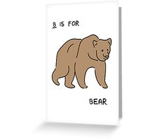 B is for Bear (Animal Alphabet)  Greeting Card