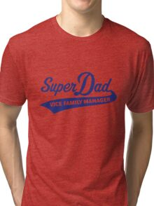 Super Dad – Vice Family Manager (Blue) Tri-blend T-Shirt