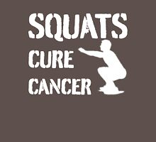 Squats Cure Cancer  - White Unisex T-Shirt