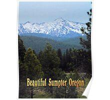 Beautiful Sumpter Oregon Poster