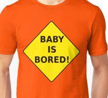 Baby Is Bored! T-shirt Design Unisex T-Shirt