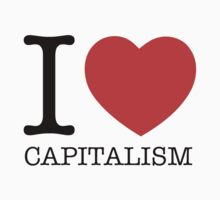 I Love Capitalism by anarchei