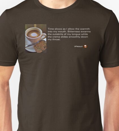 Caffeinated Poetry - Bitter bliss Unisex T-Shirt