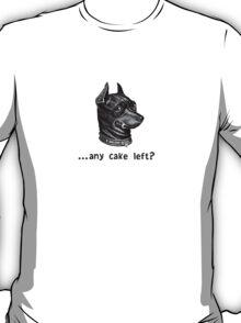 Any Cake Left? T-Shirt