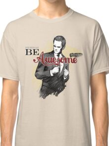 Be Awesome Classic T-Shirt
