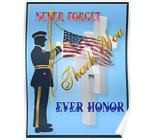 Never Forget-Ever Honor Poster Poster