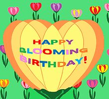 Happy Blooming Birthday! (card) by Jana Gilmore