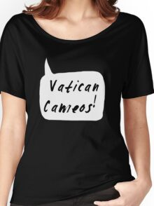 Vatican Cameos! (Black text)  Women's Relaxed Fit T-Shirt