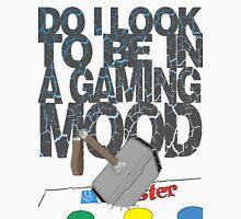 gaming mood Unisex T-Shirt