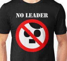 NO LEADER - white script Unisex T-Shirt