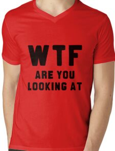 WTF ARE YOU LOOKING AT ???? Mens V-Neck T-Shirt