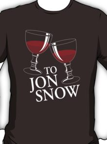 To Jon Snow T-Shirt