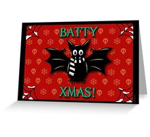 BATTY XMAS! GOTHIC CHRISTMAS Greeting Card