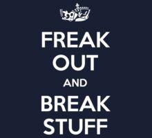 Freak Out and Break Stuff by Fazackerberry