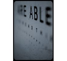 If you are able to read this you are standing to close... Photographic Print