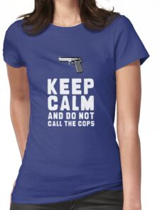 DON CALL THE COPS Womens Fitted T-Shirt