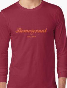 Romosexual Long Sleeve T-Shirt